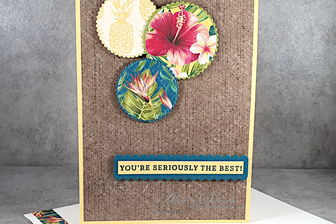 Seriously the Best with Tropical Oasis DSP for the Sketch Challenge at Splitcoaststampers